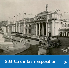 Photos of Columbian Exposition in 1893 Chicago